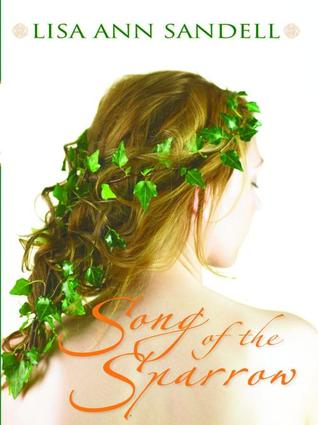 Song of the Sparrows- goodreads.com.book.show.566825.Song_of_the_Sparrow